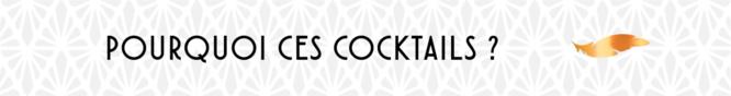 Pourquoi ces cocktails
